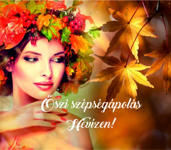 Őszi szépségápolás Hévízen